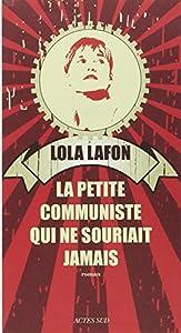 """Afficher """"La petite communiste qui ne souriait jamais"""""""