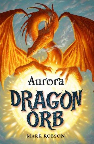 Dragon Orb: Aurora (English Edition)