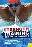 Strength Training for Faster Swimming