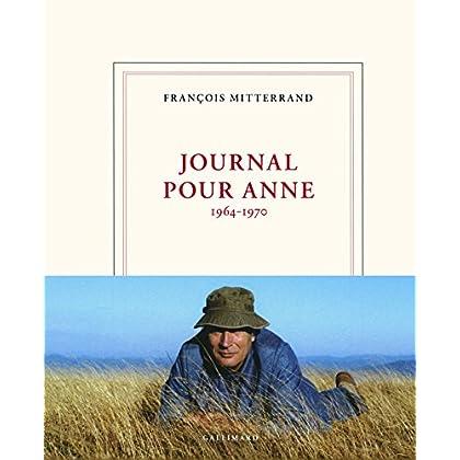 Journal pour Anne: (1964-1970)