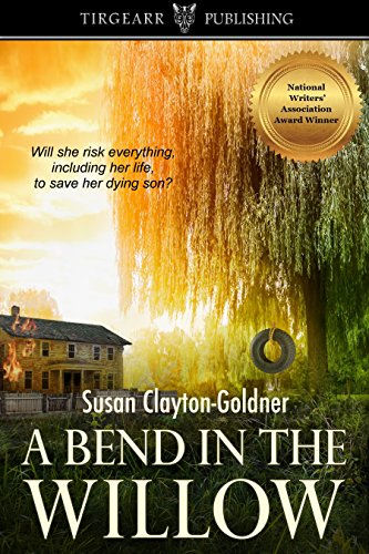 A Bend in the Willow by [Clayton-Goldner, Susan]