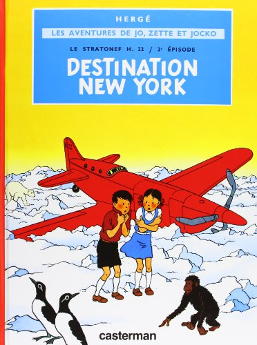 Jo Zette et Jocko, tome 2 : Destination New York