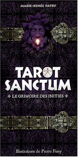 Tarot Sanctum : Le grimoire des initiés