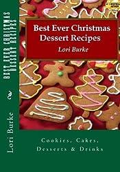 Best Ever Christmas Dessert Recipes by Lori Burke (2012-11-15)
