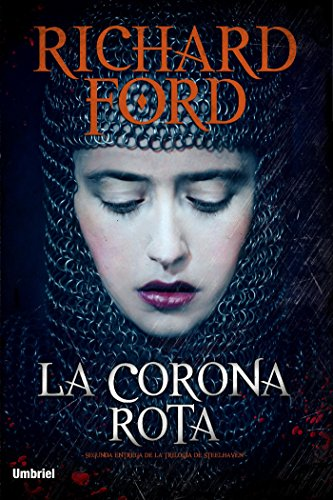 La corona rota (Umbriel narrativa nº 2) por Richard Ford