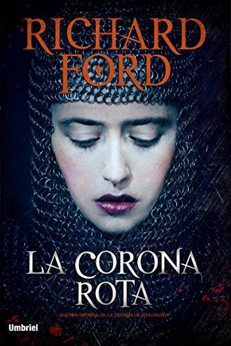 La corona rota (Umbriel narrativa nº 2) por Richard Ford