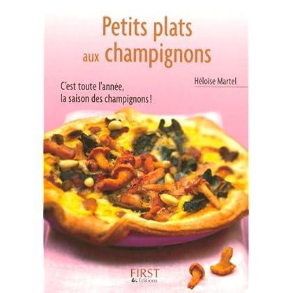 Petit livre de - Petits plats aux champignons (LE PETIT LIVRE)