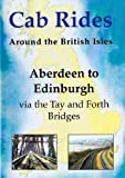 Cab Rides Around the British Isles Dvd - Aberdeen to Edinburgh Via Tay & Forth Bridges (Filmed in 1994 Aboard HST Power Car No.43122) Kingfisher Productions