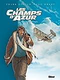 """Afficher """"Champs d'Azur (Les ) n° t. 01<br /> Pionniers (Les )"""""""