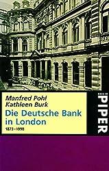 Die Deutsche Bank in London, 1873-1998