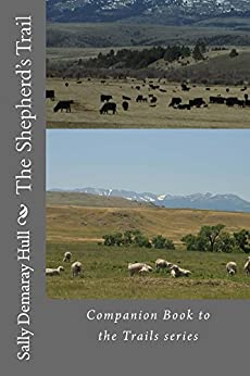 The Shepherd's Trail (Trails Book 5) (English Edition) di [Hull, Sally]