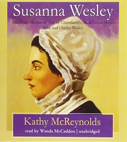 Susanna Wesley (Men and Women of Faith)