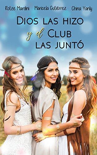 Dios Las Hizo y El Club Las Juntó