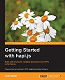 Getting Started with hapi.js (English Edition)