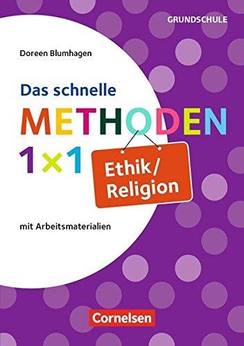 Fachmethoden Grundschule: Das schnelle Methoden-1x1 Ethik/Religion: Buch
