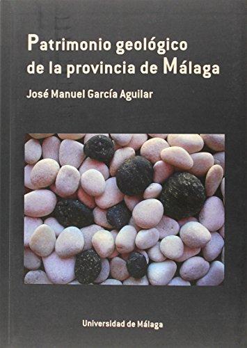 Patrimonio geológico de la provincia de Málaga