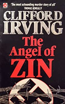 THE ANGEL OF ZIN -- A Holocaust Mystery by [Irving, Clifford]