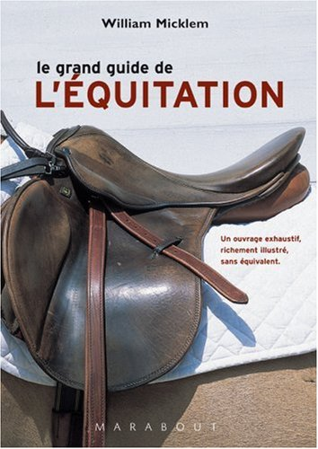 Le grand guide de l'équitation