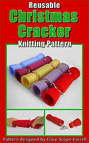 Reusable Christmas Cracker Knitting Pattern