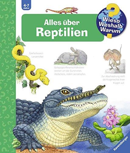 Alles über Reptilien (Wieso? Weshalb? Warum?, Band 64) (Krokodil Schlange)