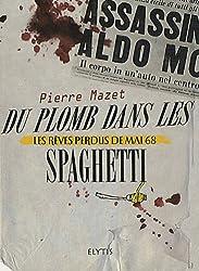Du plomb dans les spaghettis tome 2