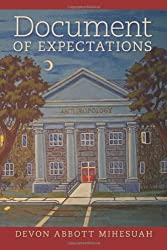 Document of Expectations (American Indian Studies) by Devon Abbott Mihesuah (2011-09-13)