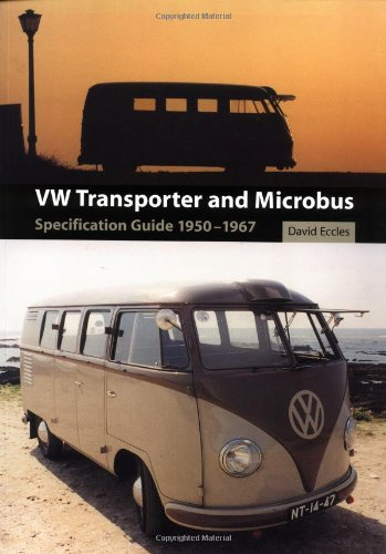 VW Transporter and Microbus: Specification Guide 1950-1967 por David Eccles