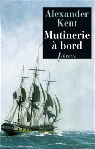 Une aventure de Richard Bolitho : Mutinerie à bord
