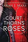 A Court of Thorns and Roses par Maas