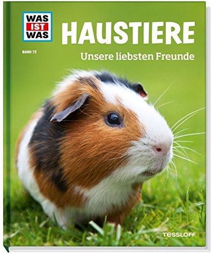 was-ist-was-band-72-haustiere-unsere-liebsten-freunde-was-ist-was-sachbuch-band-72
