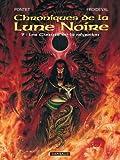 Chroniques de la Lune Noire, tome 9 - Les Chants de la négation