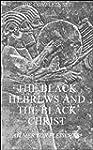 The Black Hebrews and the Black Chris...