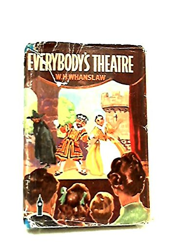 Everybody's theatre and how to make it,