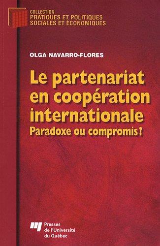 Le partenariat en coopération internationale : Paradoxe ou compromis ?