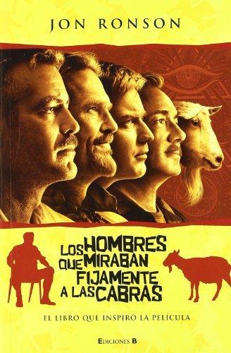 Hombres Que Miraban Fijamente a Las Cabras, Los by Jon Ronson (2010-04-15)