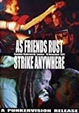 As Friends Rust: Strike anywhere - Live at the Underworld