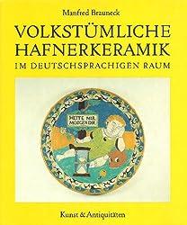 Volkstümliche Hafnerkeramik im deutschsprachigen Raum