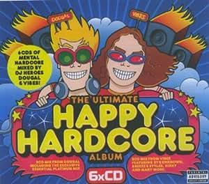 The Ultimate Happy Hardcore Album