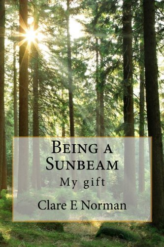being-a-sunbeam-by-clare-e-norman-pcc-2011-12-30
