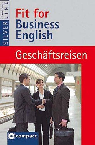Geschäftsreisen (Fit for Business English)