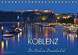 Koblenz Die Stadt am Deutschen Eck (Tischkalender 2019 DIN A5 quer): Eine Koblenzerin zeigt Ihnen ihre Stadt (Monatskalender, 14 Seiten ) (CALVENDO Orte)