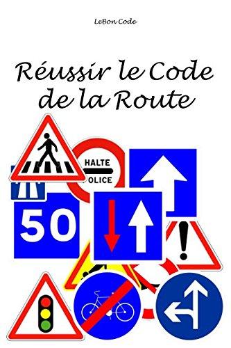 Russir le Code la Route