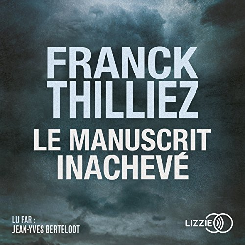 Le Manuscrit inachevé par Franck Thilliez