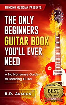 guitar books the only beginner 39 s guitar book you 39 ll ever need a no nonsense guide to learning. Black Bedroom Furniture Sets. Home Design Ideas