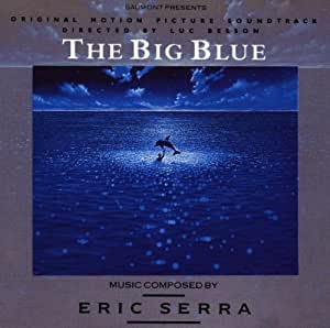 The Big Blue: Original Soundtrack