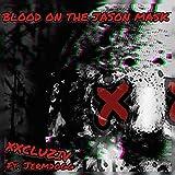 Blood on the Jason Mask (feat. Jermdogg) [Explicit]