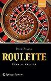 Roulette - Glück und Geschick