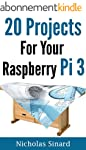20 Projects For Your Raspberry Pi 3 (...