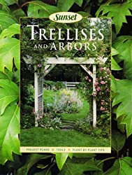 Trellises and Arbors by Sunset Books (1999-01-23)