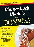 Ubungsbuch Ukulele Fur Dummies (F??r Dummies) by Brett McQueen (2014-04-16)
